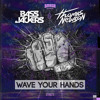 Bassjackers & Thomas Newson - Wave Your Hands (Riky G & Andrea Pani Bootleg) **FREE DOWNLOAD**