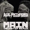 Die Antwoord - Fatty Boom Boom (MAiN DrumStep  Remix)