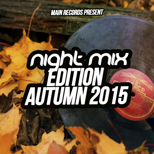 DJ Main - Night Mix Edition Autumn 2015