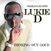 Lukie D - Thinking Out Loud [Barblings Records 2015]