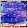 James Bay - Hold Back The River (Offenback Remix Edit By Southmind)