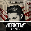 John Newman - Love Me Again (Adrictive Remix)[FREE DOWNLOAD]