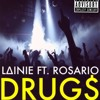 DRUG$ Ft. Rosario