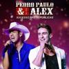 Pedro Paulo E Alex - Ta Me Provocando (DVD 2015)