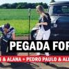 Adson & Alana Part.Pedro Paulo & Alex - Pegada Forte (2015)