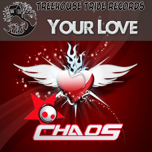 Your Love - CHAOS