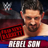 WWE  Bad News Barrett  Rebel Son Theme Song