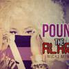 Nicki Minaj Pound The Alarm Drum And Bass Remix Mp3
