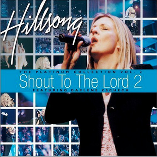Hillsong United - Shout To The Lord Cover