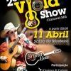 2 Viola Show em Claraval - MG  com  Bruna Viola  - 11 De Abril no Salão do Mosteiro..