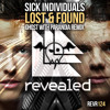 Sick Individuals - Lost & Found (Ghost With Paranoia Remix)