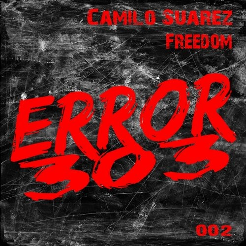 Camilo Suarez - Freedom (Original Mix)[OUT NOW]