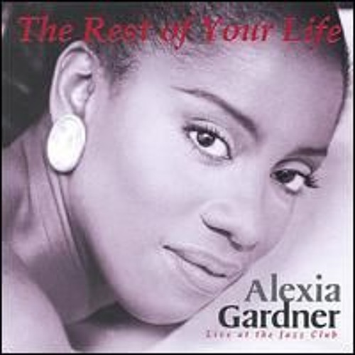 The Rest Of Your Life - Alexia Gardner Live At The Jazz Club Hongkong