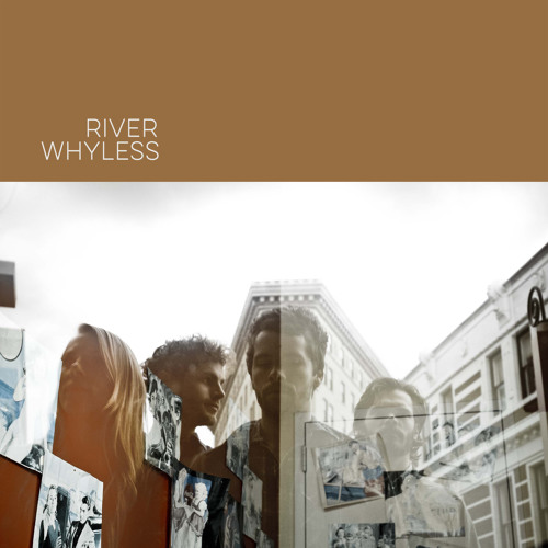 River Whyless EP