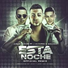 Esta Noche (Remix) - Justin Quiles Ft. J Alvarez Y Maluma (Original) (Video Music) REGGAETON 2014