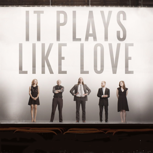 It Plays Like Love - Soundtrack