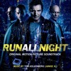 The Station - OST at Run All Night (Original Motion Picture Soundtrack) By (Tom Holkenborg) Junkie XL