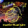 Faster Than Life - EViL LOVE CLUB™