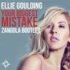 Ellie Goulding - Your Biggest Mistake (Zangola Bootleg)