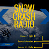 Snow Crash Radio: Technology, Privacy, Policy
