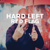 Hard Left - Red Flag