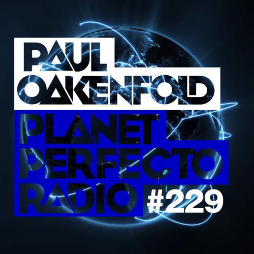 Paul Oakenfold - Planet Perfecto 229 (guest Simon Patterson) (23-03-2015)