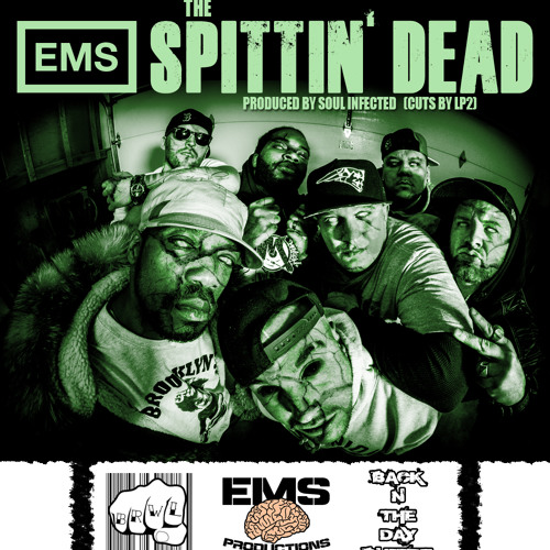 EMS - The Spittin' Dead (Produced By Soul Infected) Cuts By Lp2