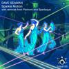 Dave Seaman - Sparkle Motion (Original Mix)