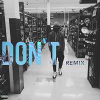 Bryson Tiller - Don't (J. Louis Remix)