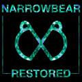 Narrowbear – Restored EP