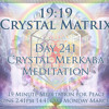 Day 241 Merkabah Activation - 19:19 Crystal Meditation (Timeless)