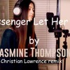 Passenger Let Her Go cover by Jasmine Thompson (Christian Lawrence REMIX )
