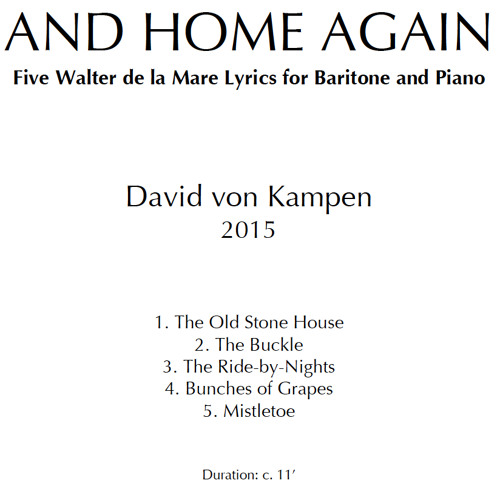 UNDER THE SILVER AND HOME AGAIN (Clips) - Song Cycle for Baritone and Piano