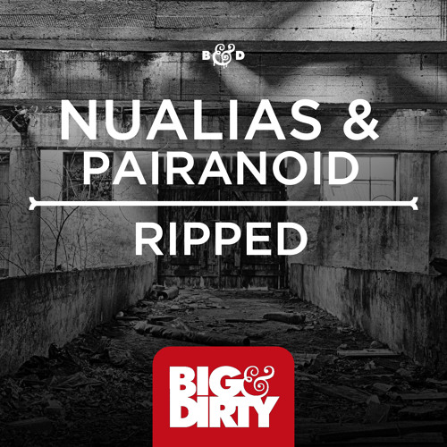 NuAlias & Pairanoid - Ripped (Original Mix) [OUT NOW]
