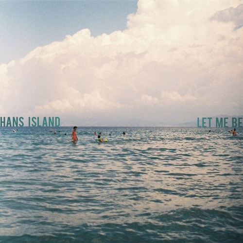 Hans Island - Let Me Be