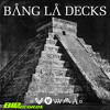 Bang La Decks - Zouka