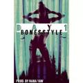Bonesstyle – Day 1 (Prod by Nana Yaw)