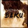 BARENHVRD - Baku mp3