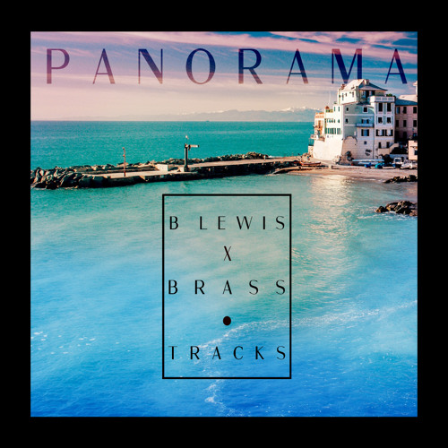 B. Lewis x Brasstracks - Panorama