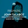 Premiere: John Talabot 'Without You' (Melchior Productions Ltd Sueno Sin Ti Remix)