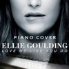 Love Me Like You Do - ELLIE GOULDING (David Neyrolles Piano Cover) FREE DOWNLOAD