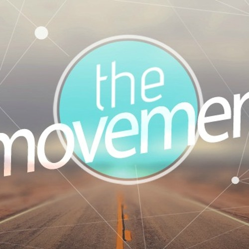 The Movement - Part 4 March 22, 2015