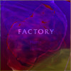 Factory (Loner Remix)