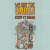 We Are The Union - Call In Dead