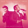 Anthony Santos ft. Prince Royce - Que Cosas Tiene El Amor