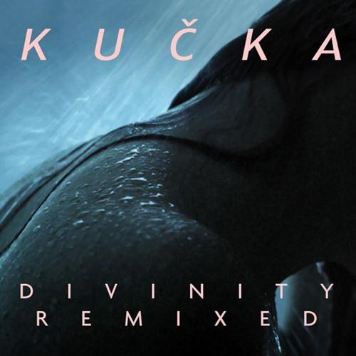 Kučka - Divinity (Mazde Remix)