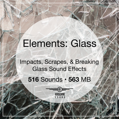 Elements: Glass Sound Clip Library Preview Montage