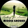 Looking For - Middle Ground (Longer sneak peak)(OUT NOW)