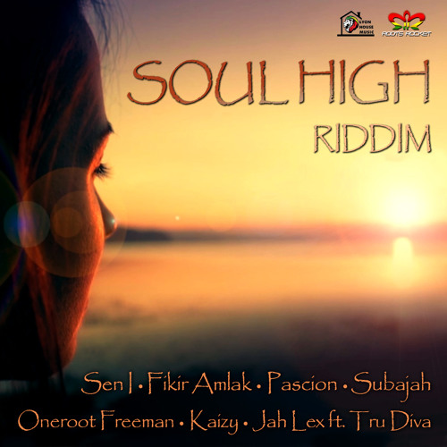 Soul High Riddim 2015