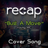 Bust A Move (Opb. Young MC)